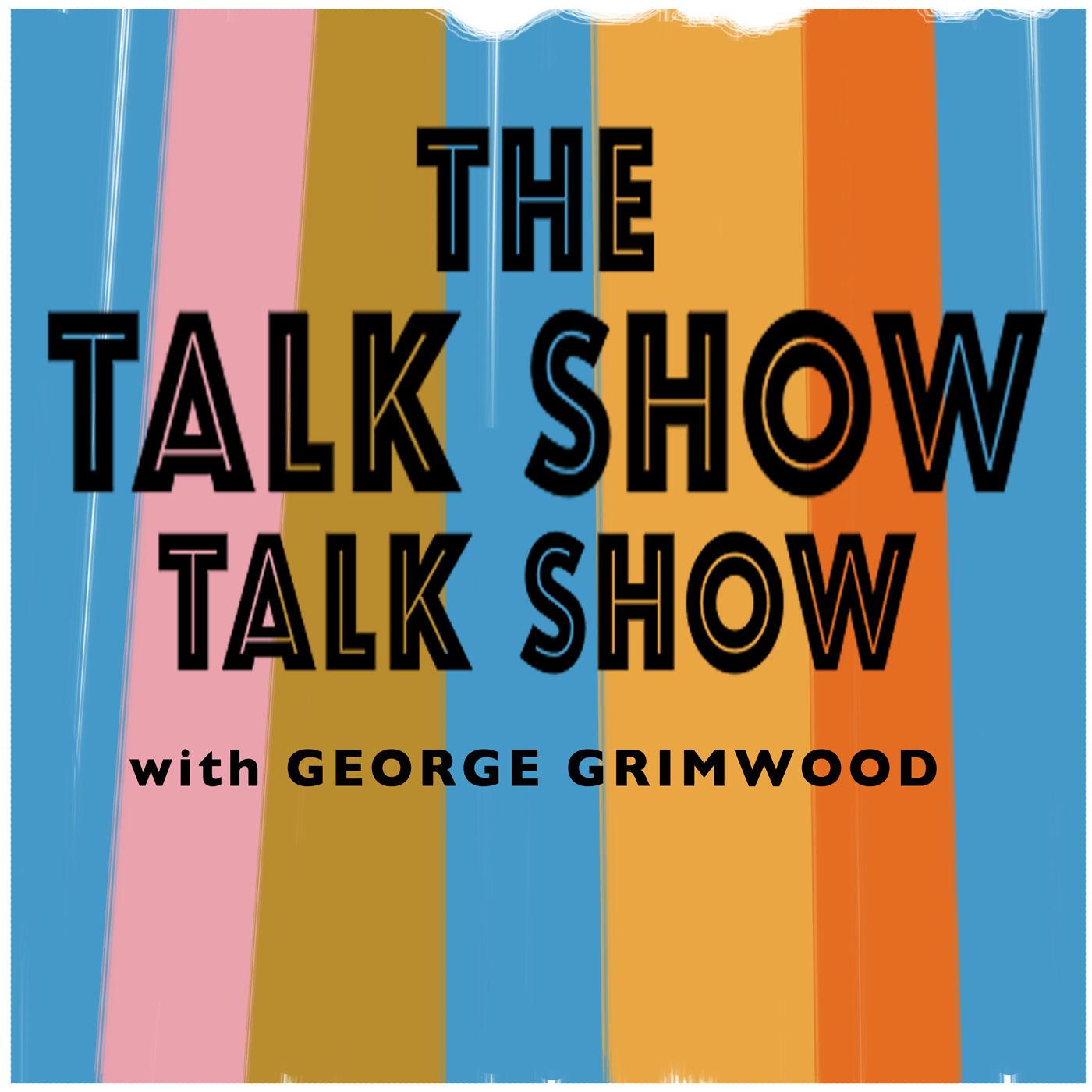 The Talk Show Talk Show