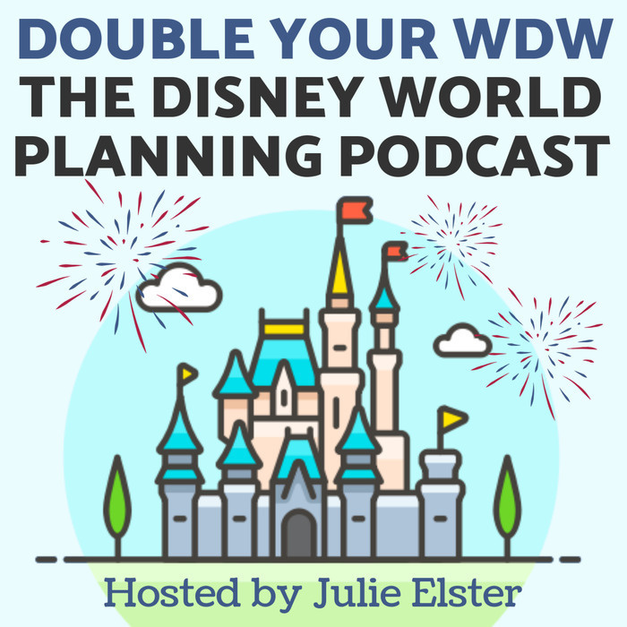 Double Your Wdw The Disney World Planning Podcast
