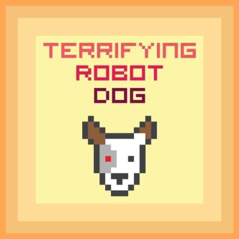 Terrifying Robot Dog