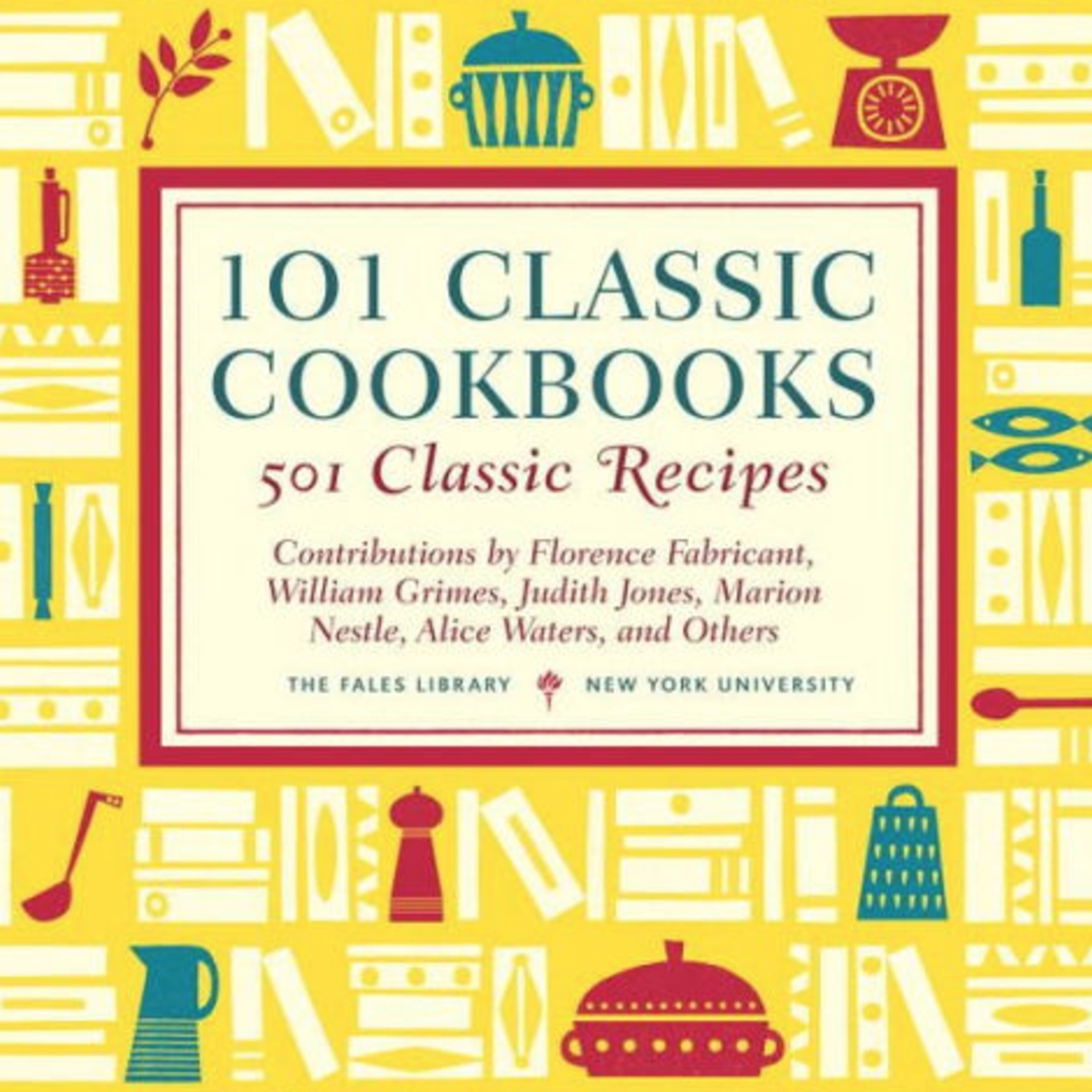 Episode 293: What Makes a Cookbook a Classic?