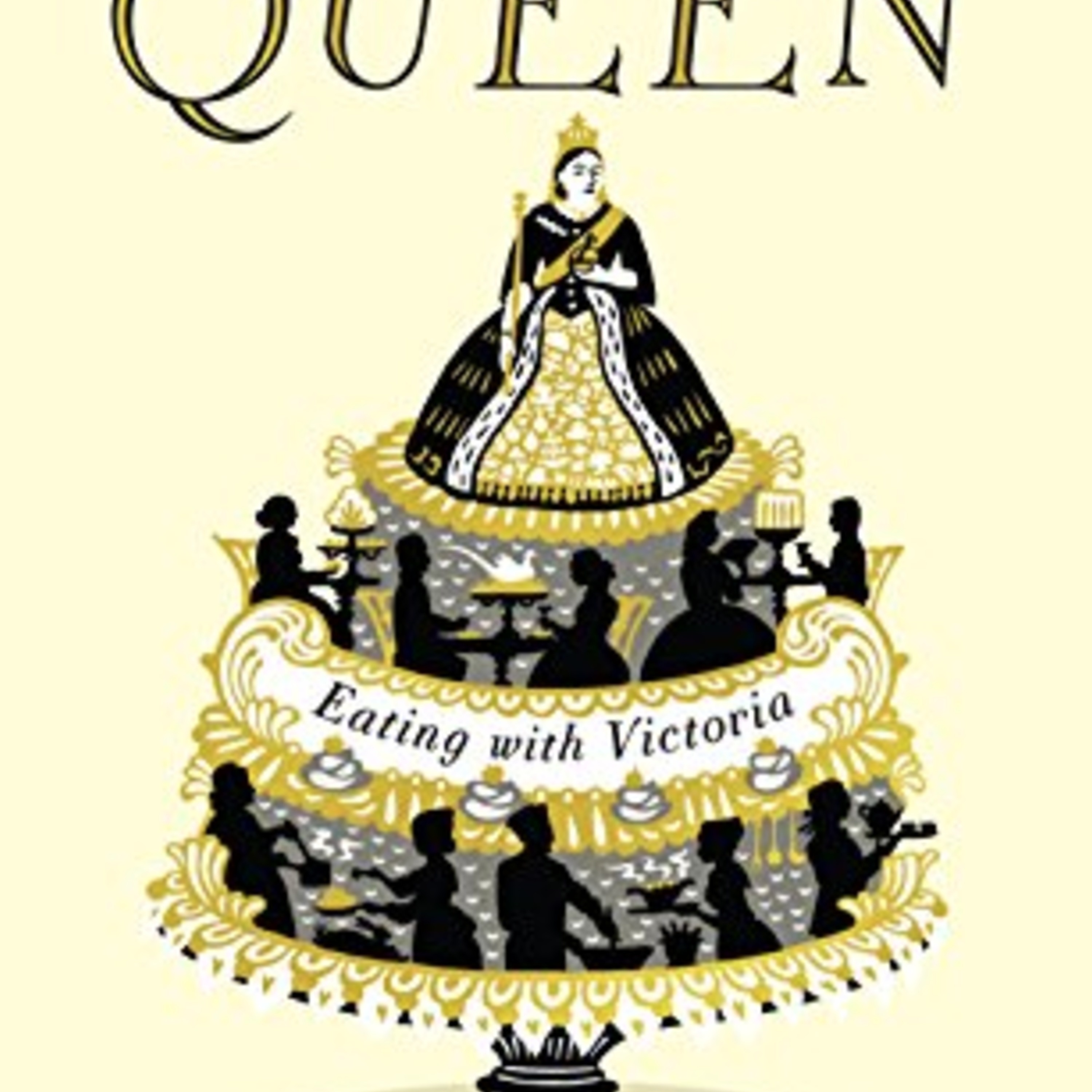 Episode 296: The Greedy Queen: Dining in the Time of Victoria