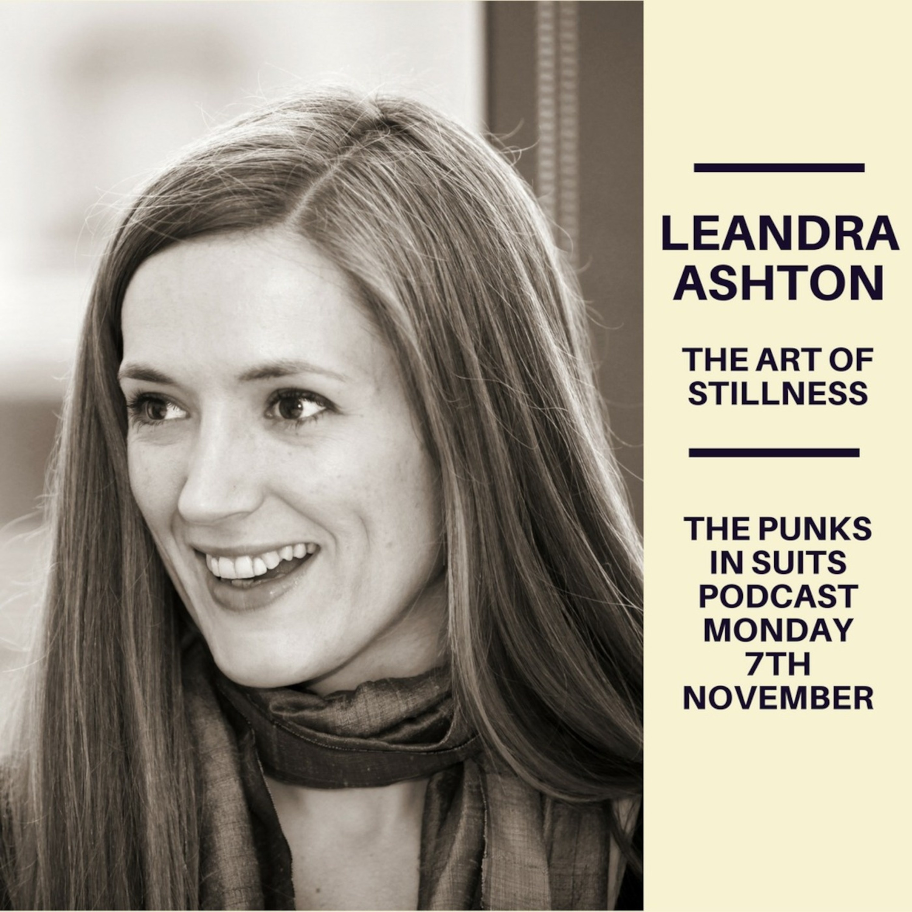 Episode 5: Leandra Ashton and the Art of Stillness