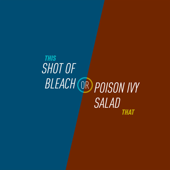 128 Half A Shot Of Bleach Or Poison Ivy Salad This That The Would You Rather Comedy Podcast