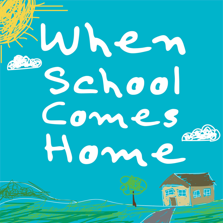 When School Comes Home