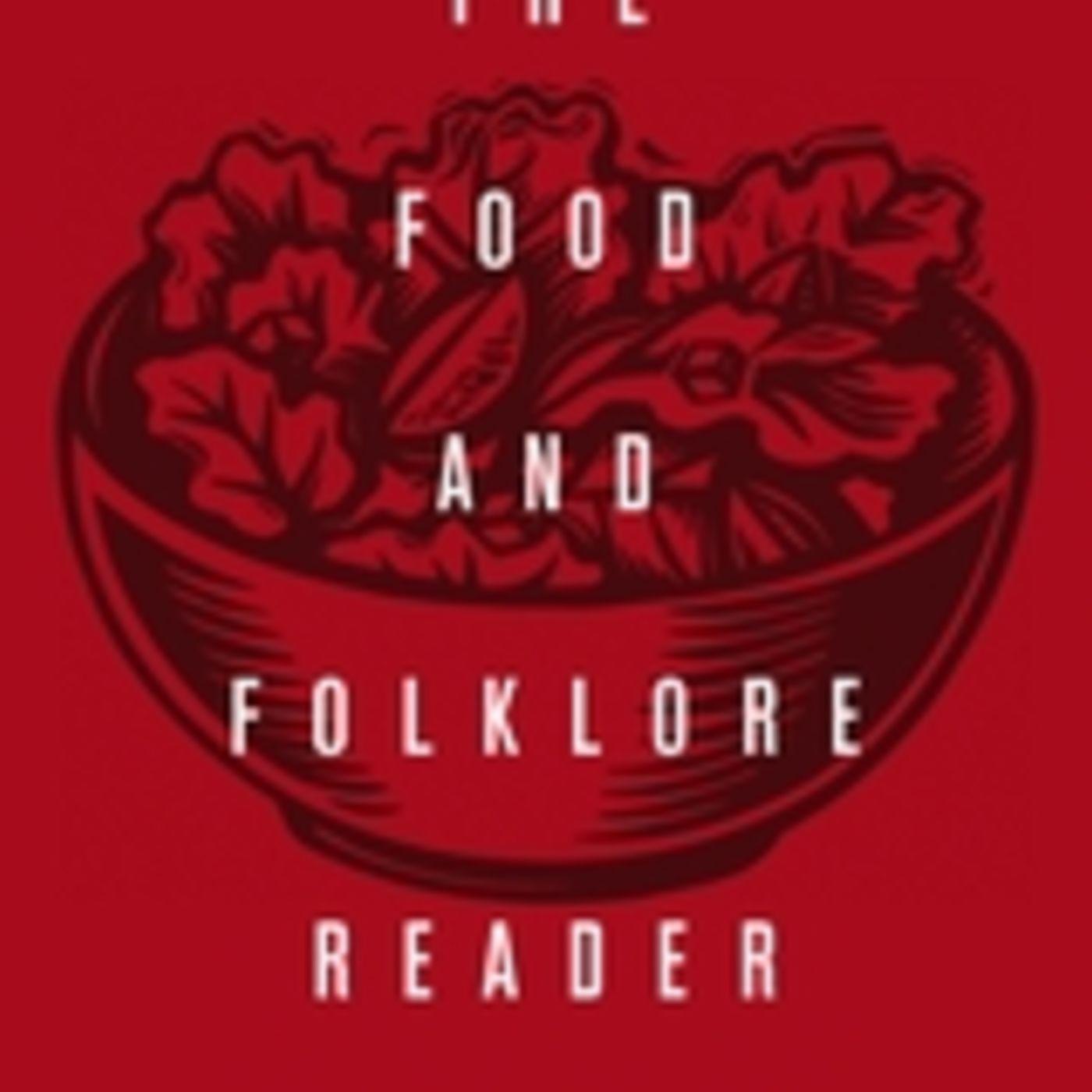 Episode 224: Folklore of Food