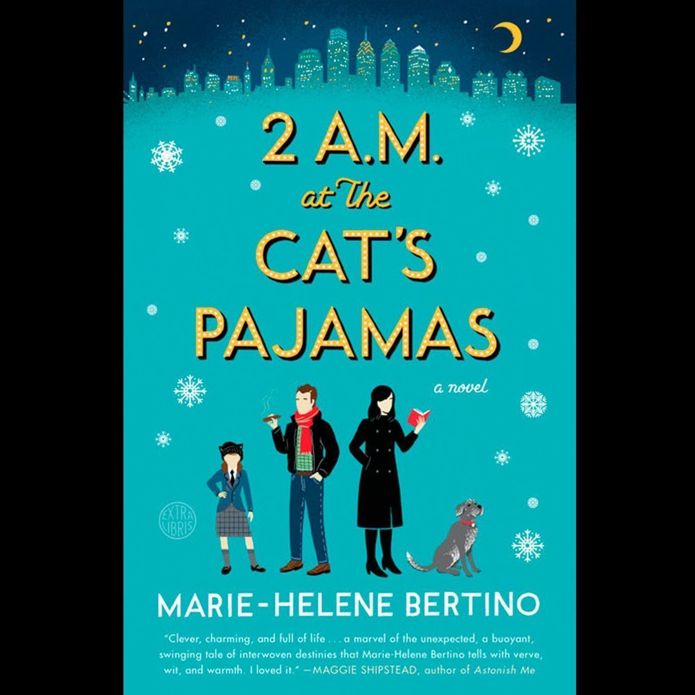 2 A.M at the Cat's Pajamas by Marie-Helene Bertino