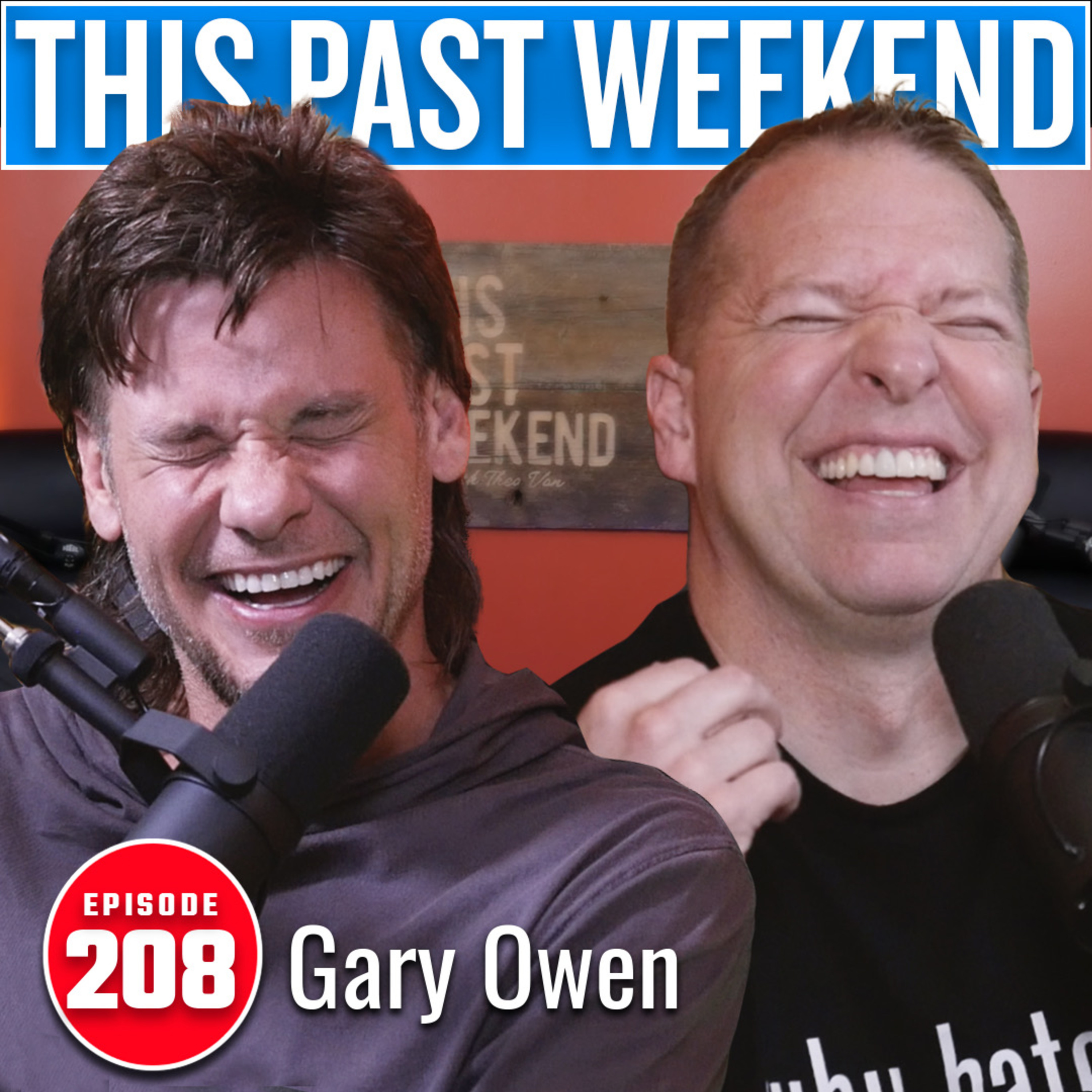 Gary Owen | This Past Weekend #208