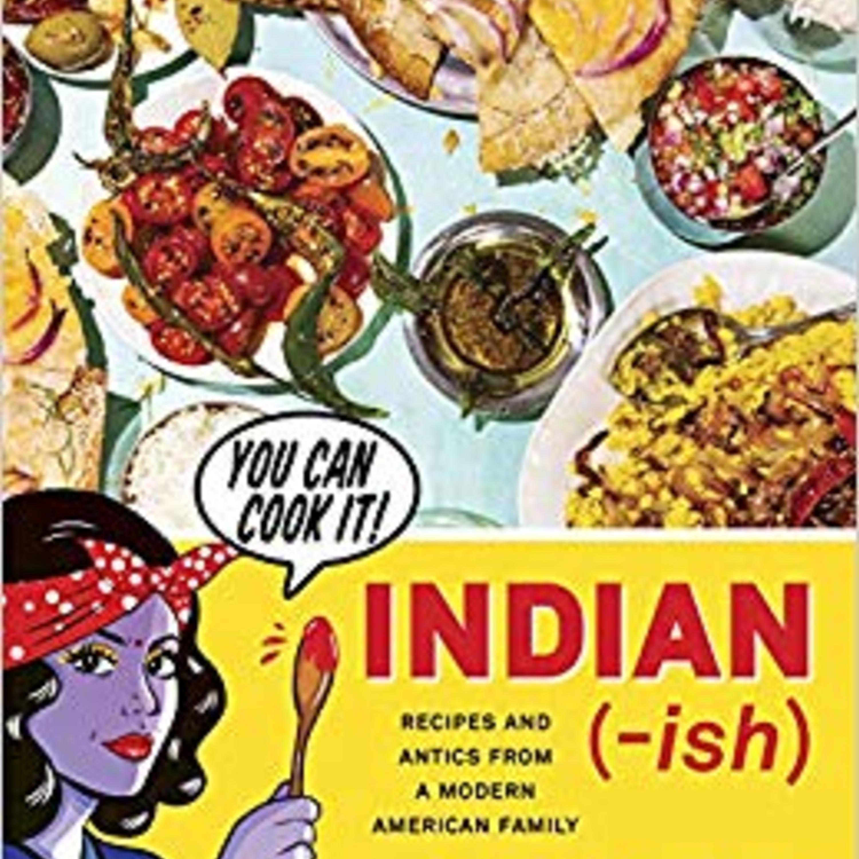 Episode 377: Indian-ish with Priya Krishna