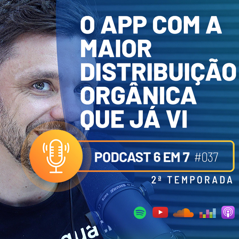 Telegram: por que e como usa-lo para gerar o seu 6 em 7 | Podcast 6 em 7 #37