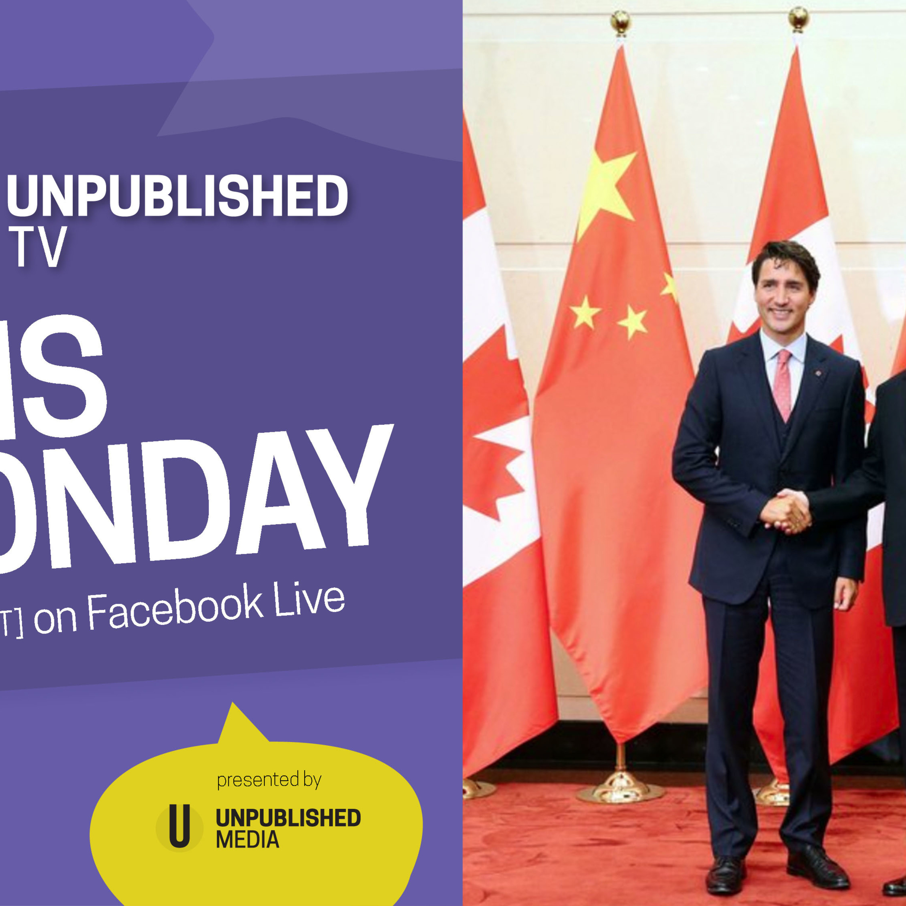 UnpublishedTV - Canada & China Relations: Navigating Trade and Diplomacy
