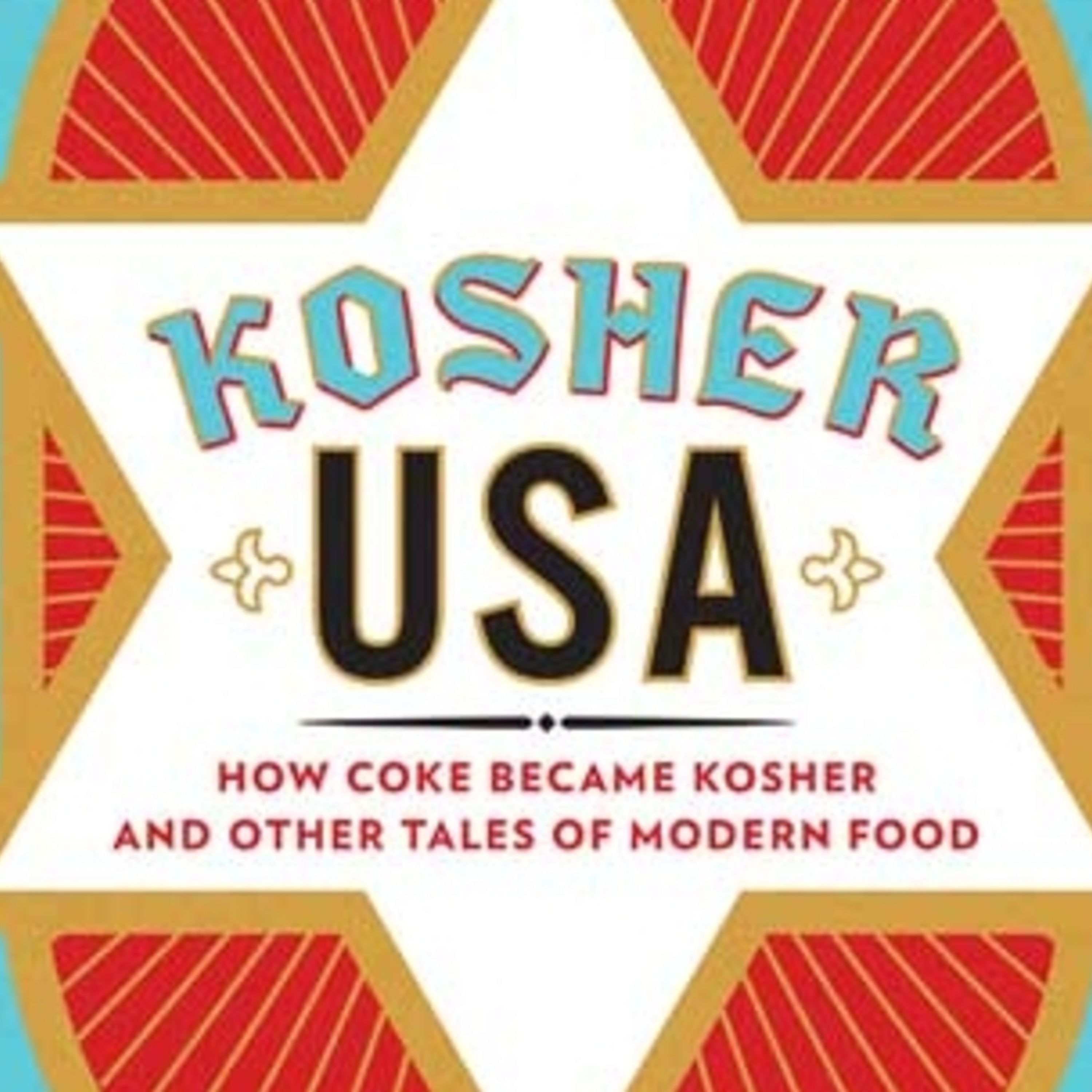 Episode 237: How Coke Became Kosher, and other tales