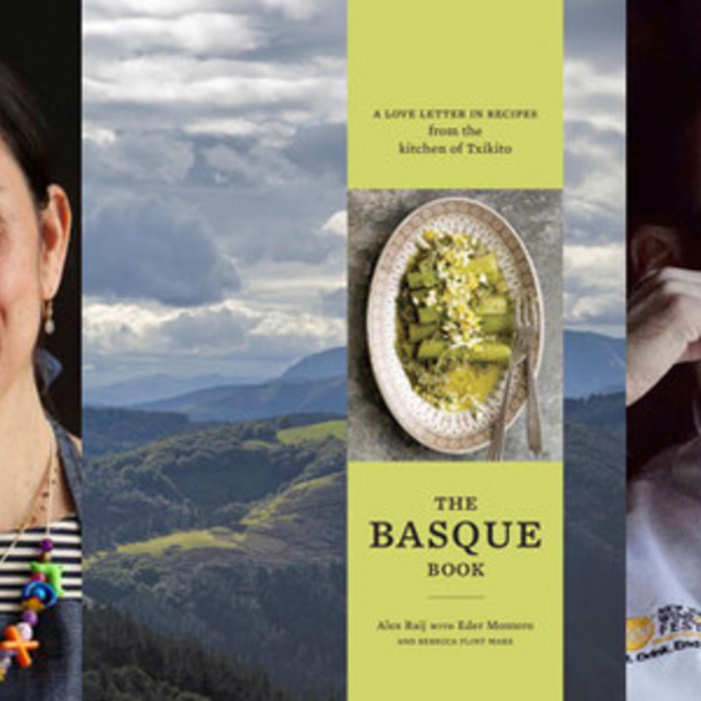 Episode 239: Cooking of Spain's Basque Region