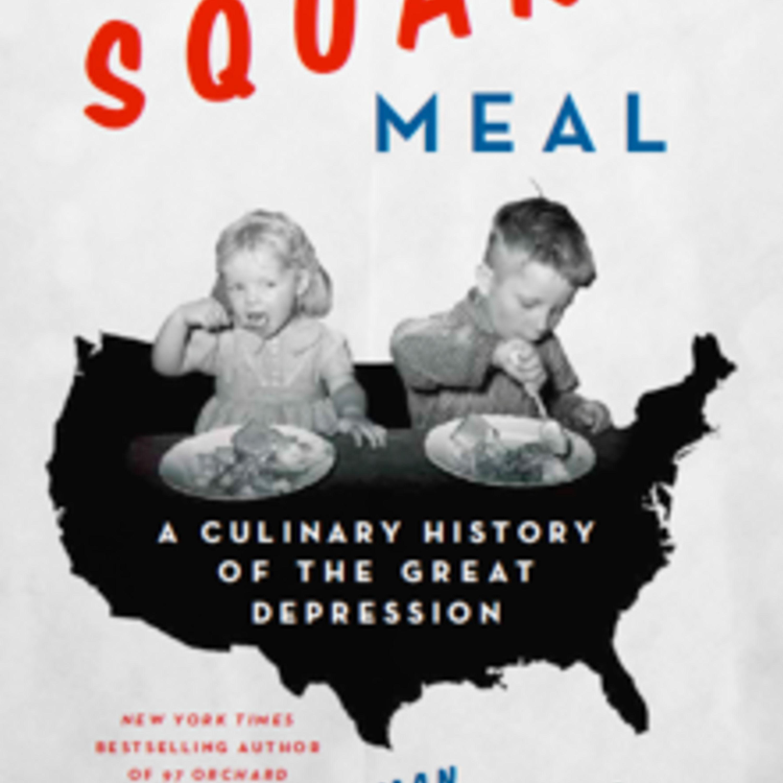 Episode 246: Meat Loaf & Casseroles: Food of the Great Depression