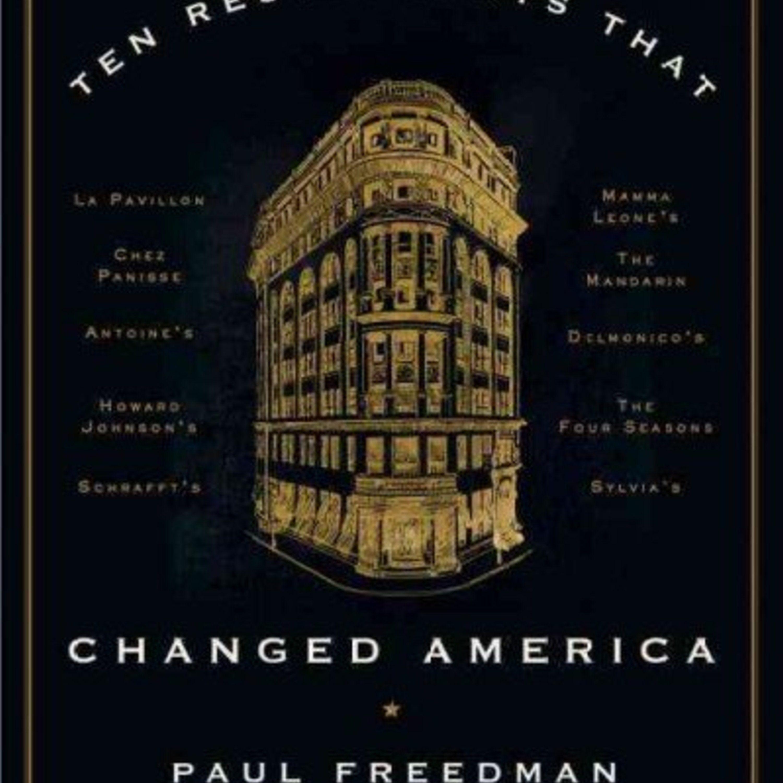 Episode 250:Ten Restaurants that Changed America