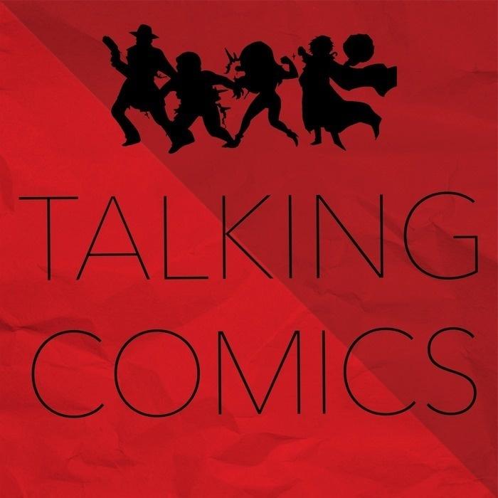 Comic Book Podcast | Talking Comics