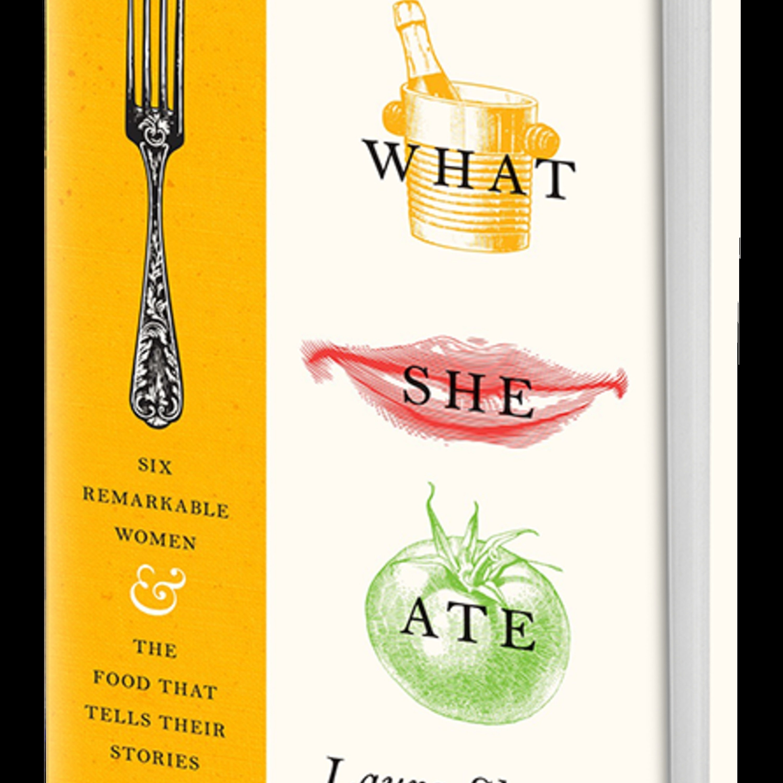 Episode 278: Culinary Biographies of Women with Laura Shapiro