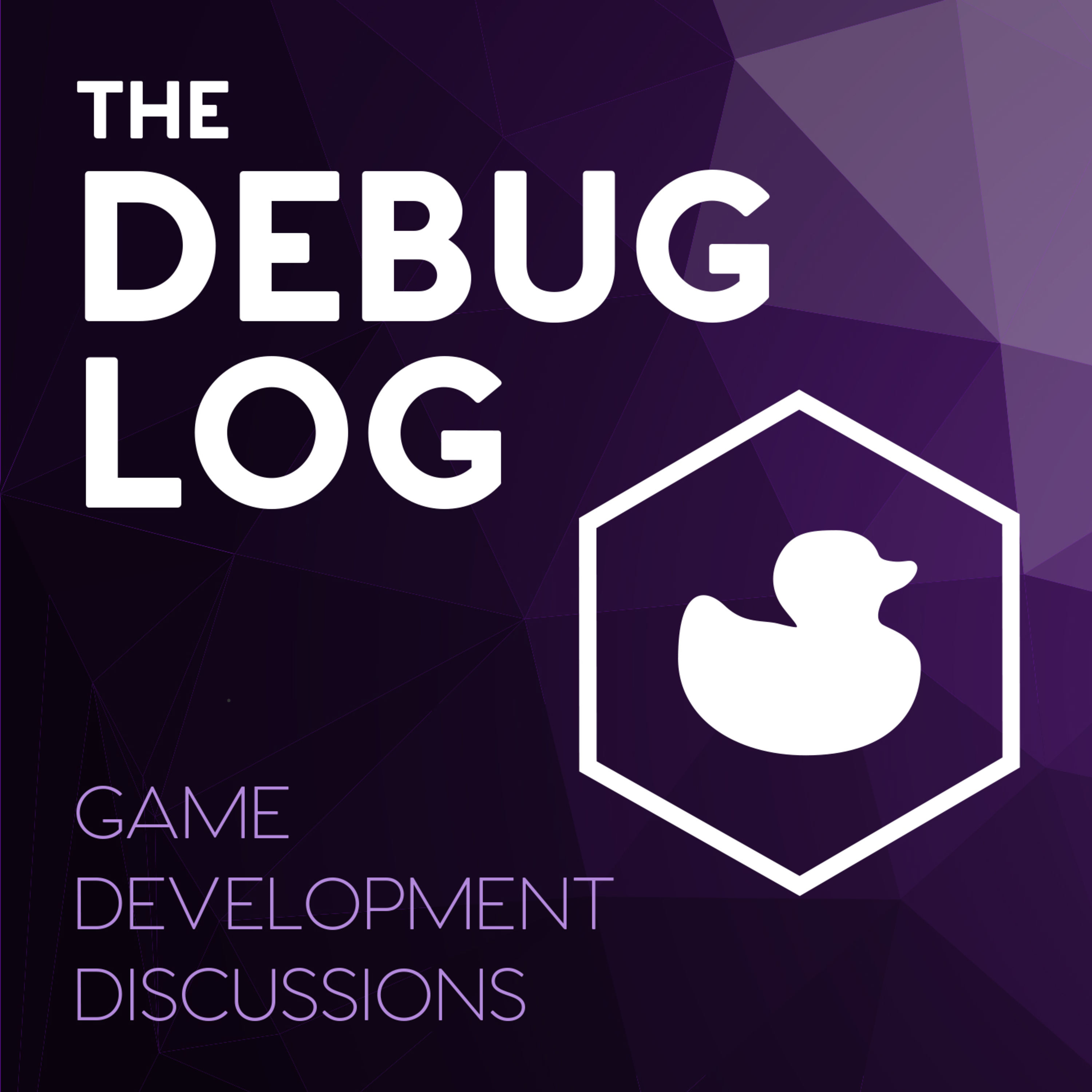 Welcome to The Debug Log, a podcast about game development.