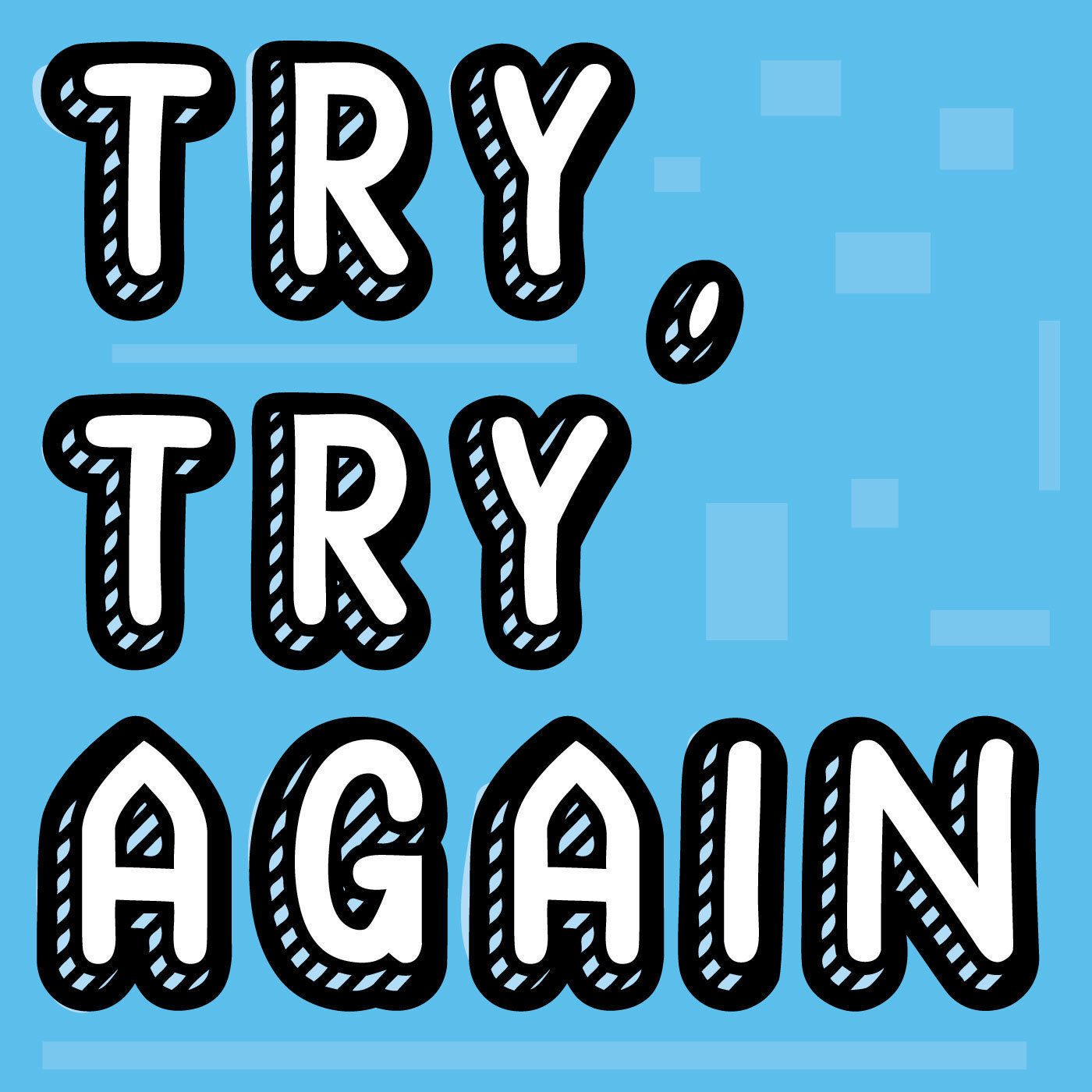 Try, Try Again - a Movie Club