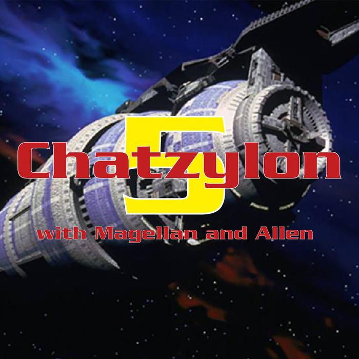 Chatzylon 5: A Babylon 5 Podcast
