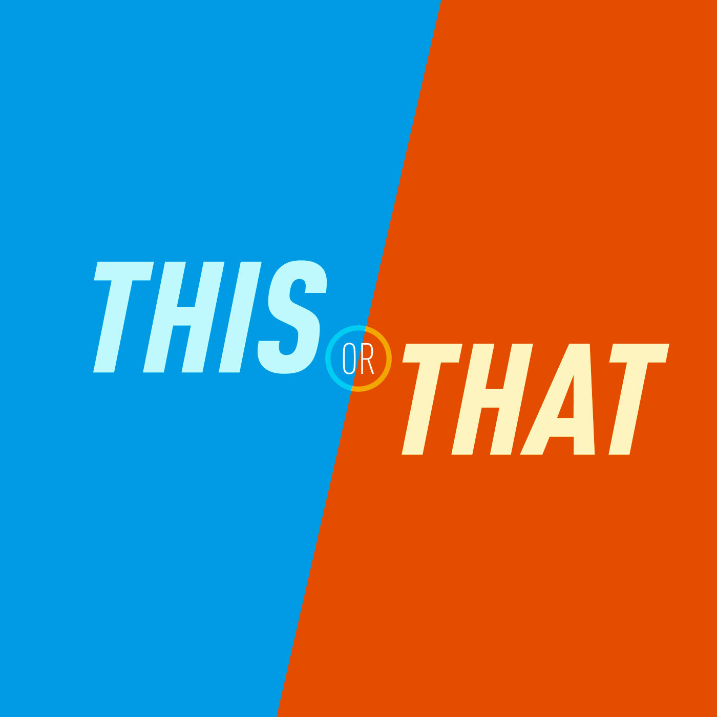 This or That | A Would You Rather Comedy Podcast