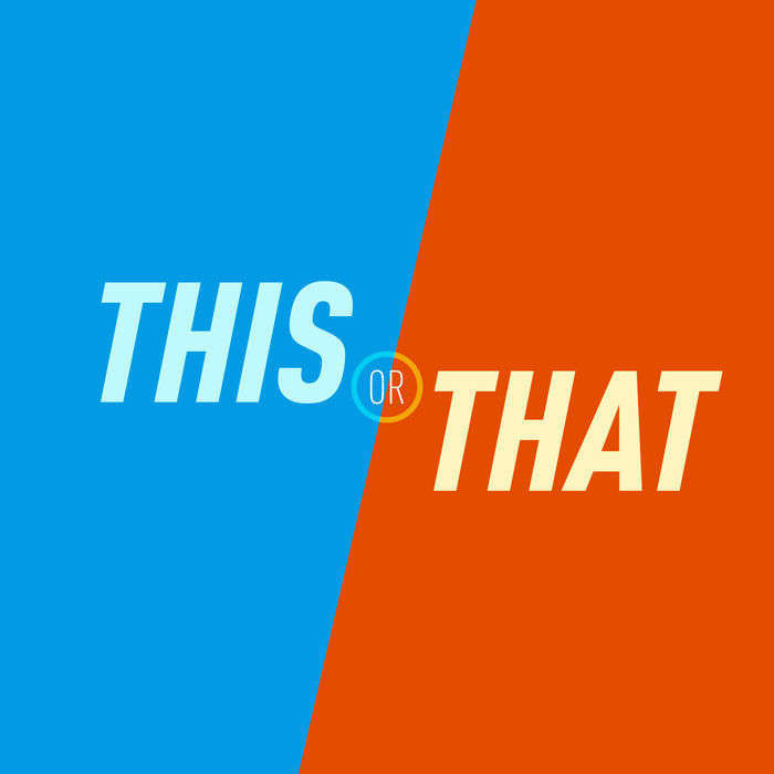 This or That | The Would You Rather Comedy Podcast