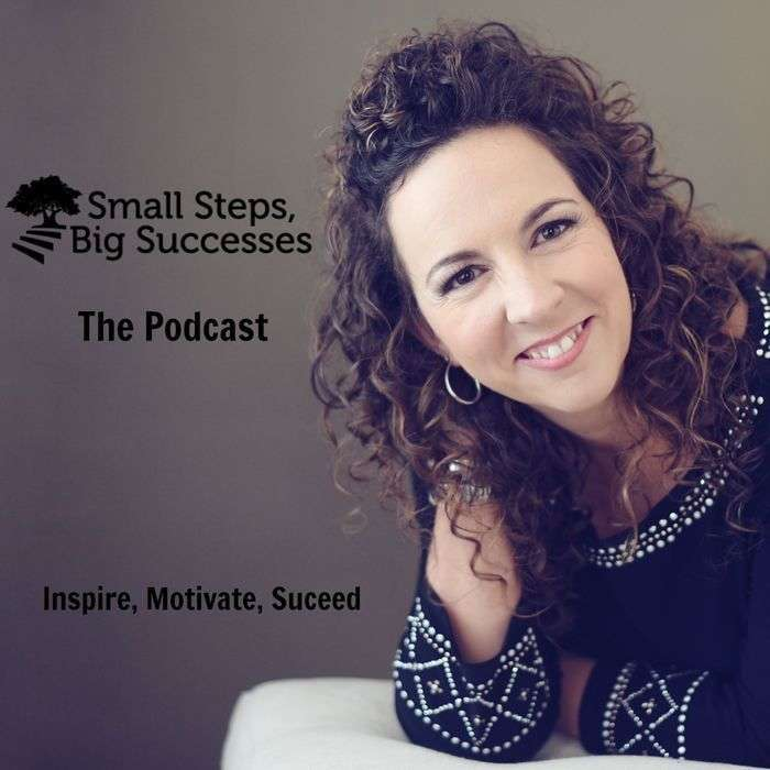 The Small Steps, Big Successes Podcast