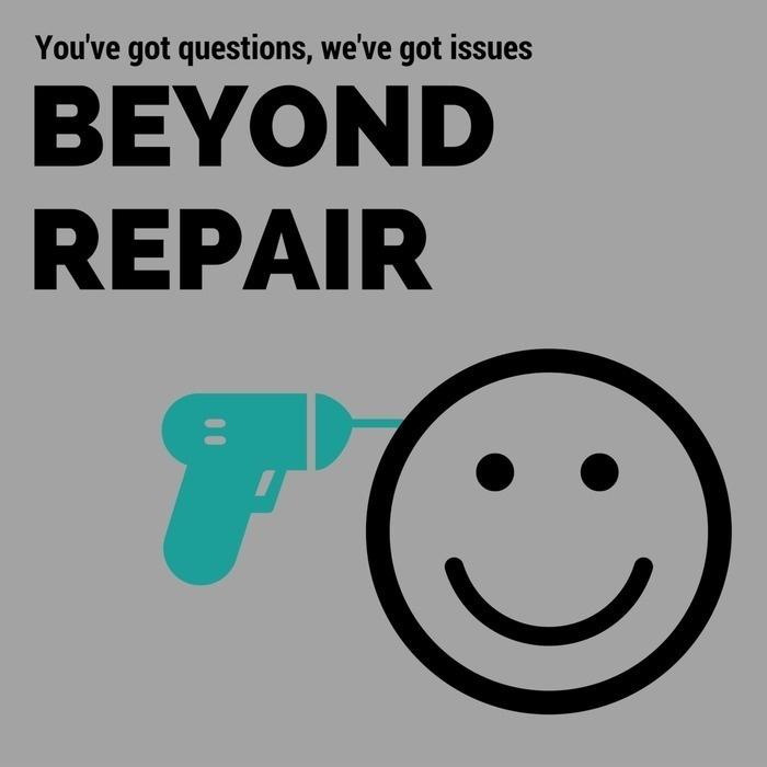 Beyond Repair Show