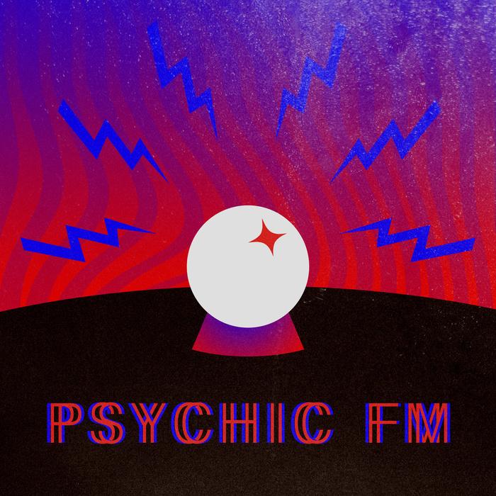 Psycho Disco! presents Psychic FM