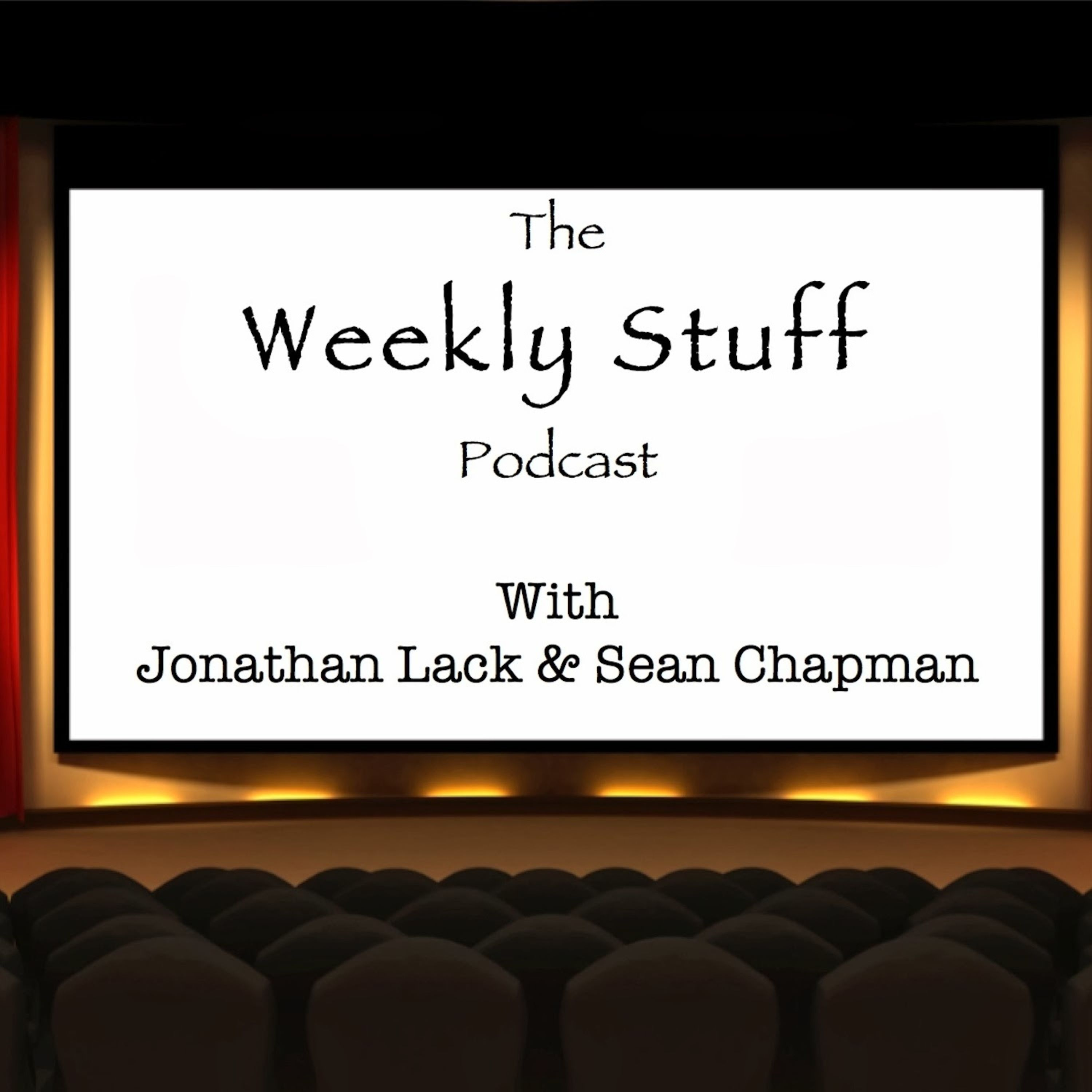 The Weekly Stuff Podcast with Jonathan Lack & Sean Chapman by ...
