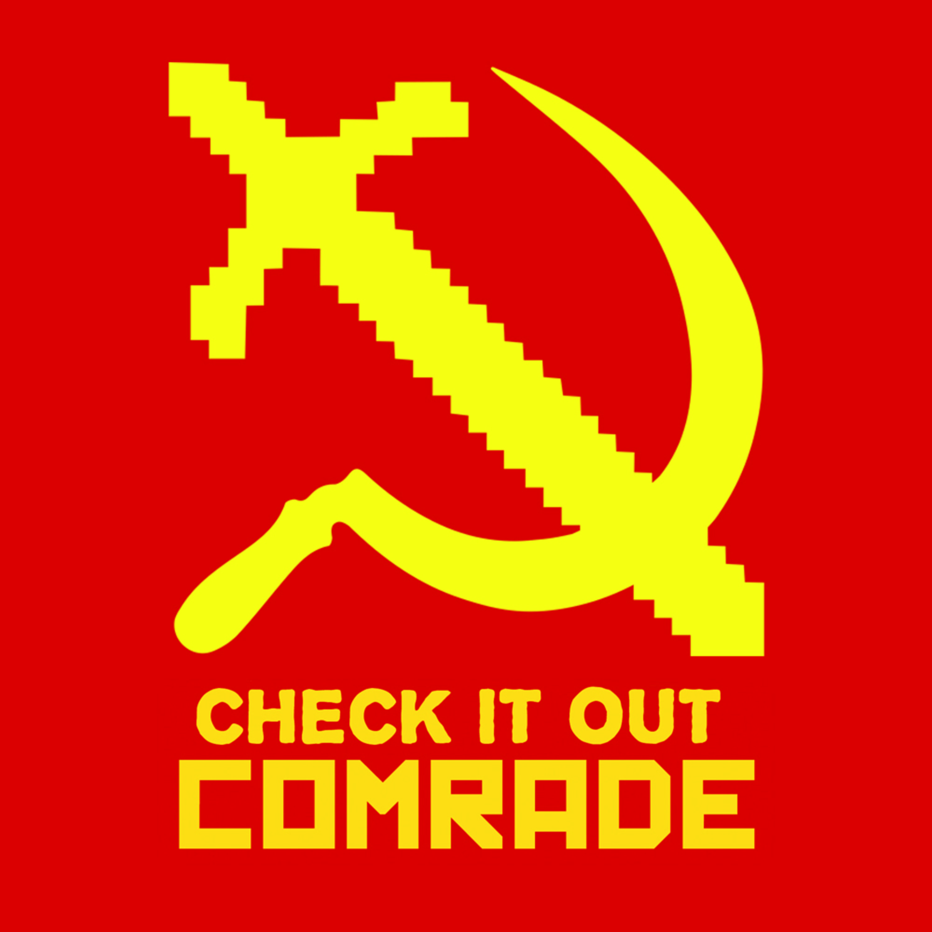 Check It Out, Comrade!