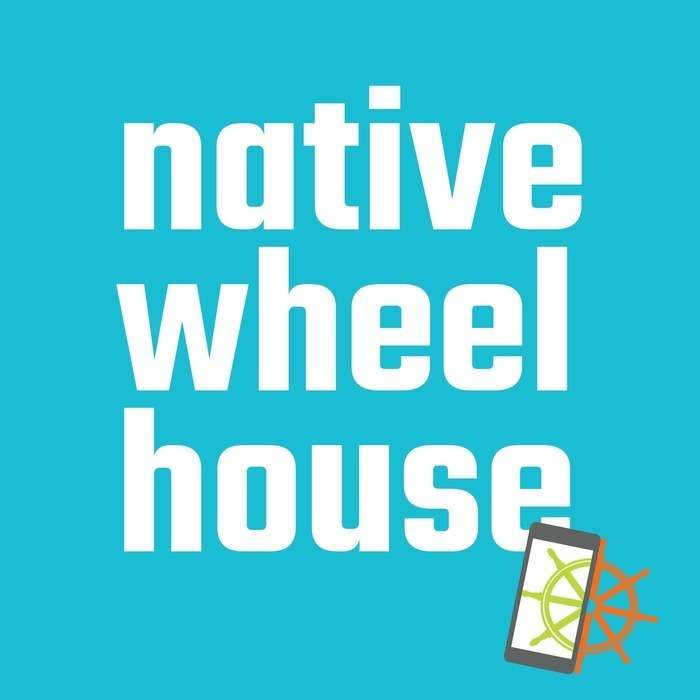 Native Wheelhouse