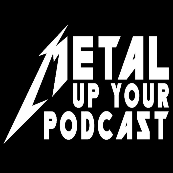 METAL UP YOUR PODCAST - All Things Metallica