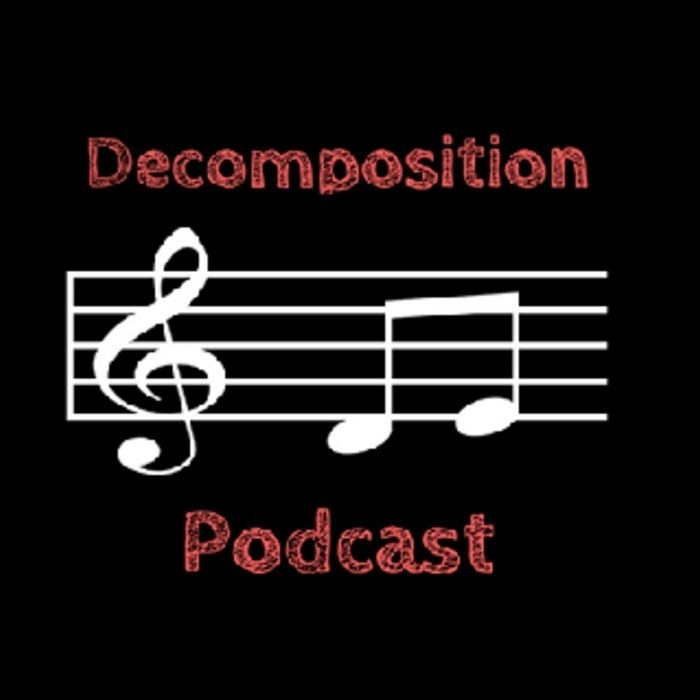 Decomposition Podcast
