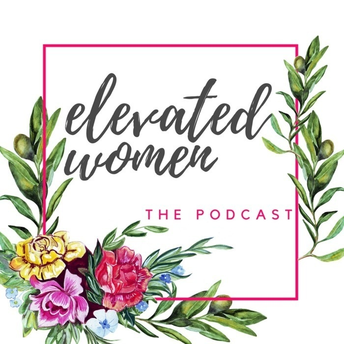 Elevated Women Podcast