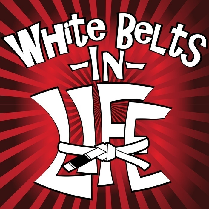 White Belts in Life