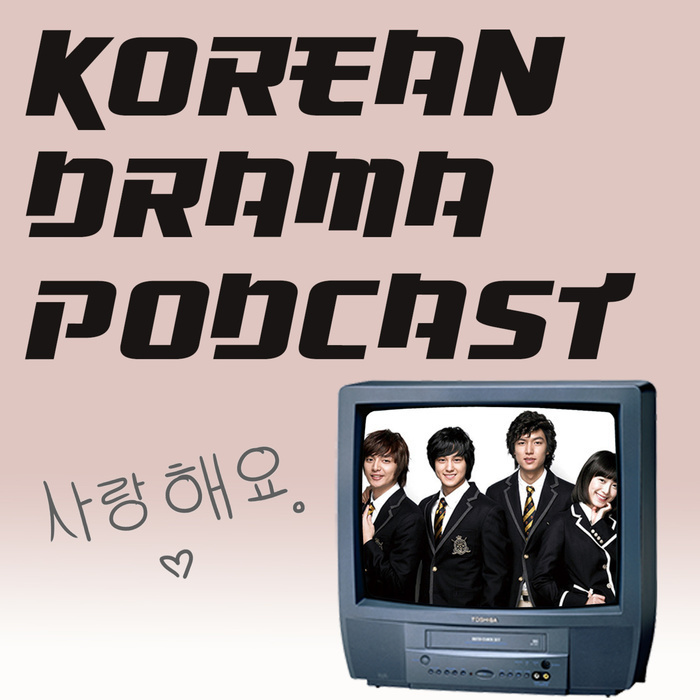 Korean Drama Podcast