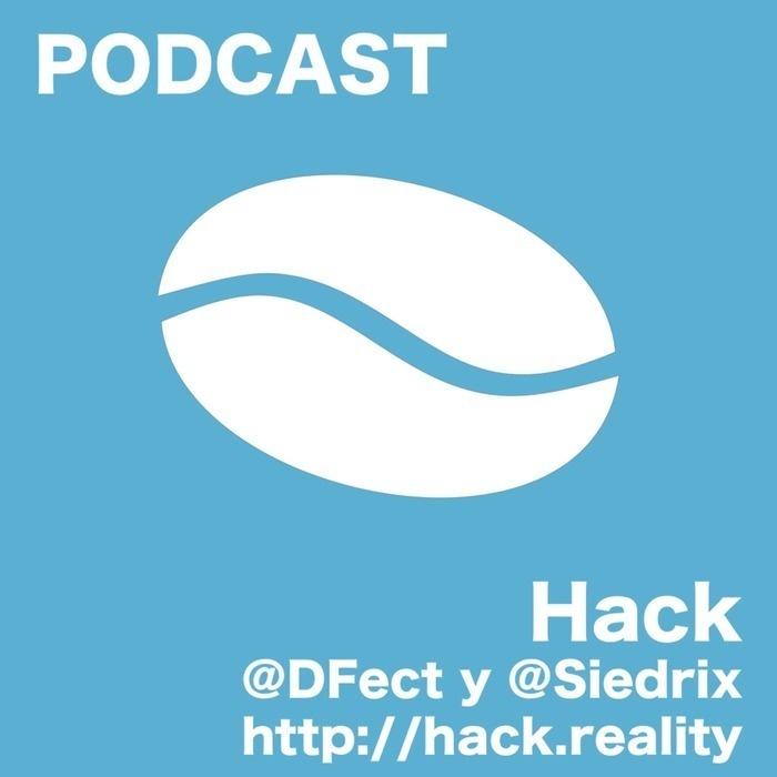 Hack - El podcast de Daniel y Santiago Zavala hablando de tecnología cada semana