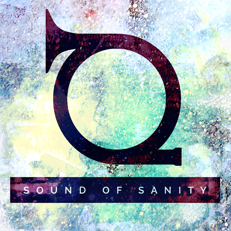 Sound of Sanity