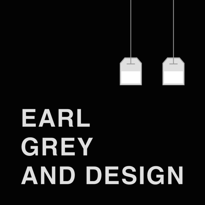 Earl Grey And Design