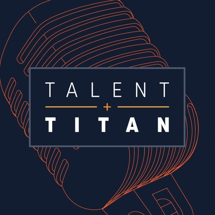 TALENT + TITAN