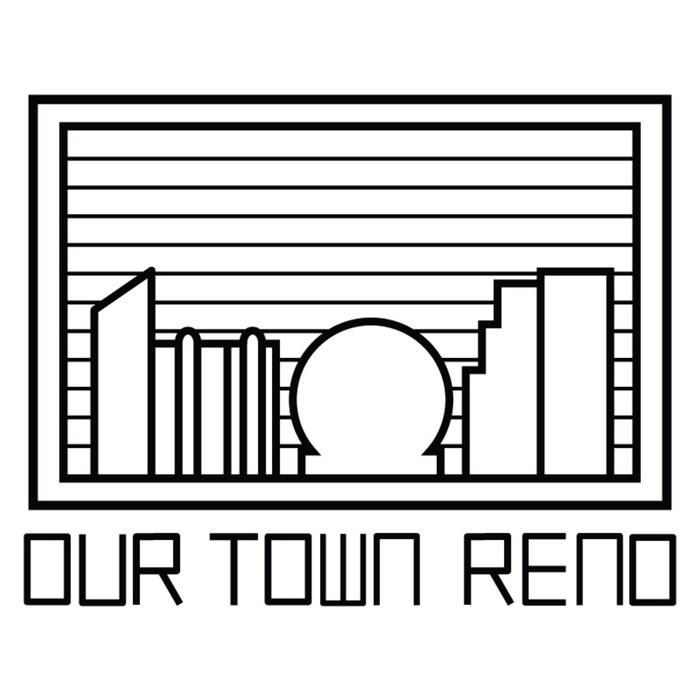Our Town Reno