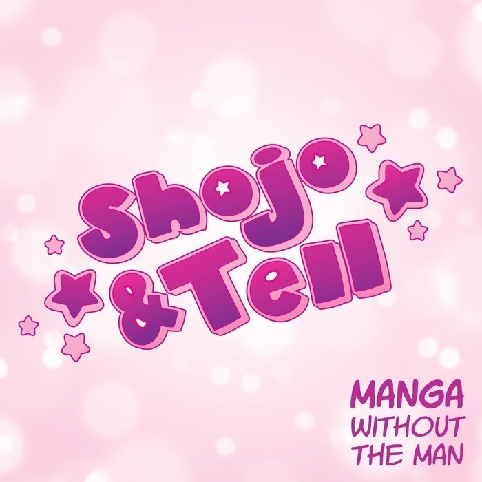 Shojo & Tell: A Manga Podcast