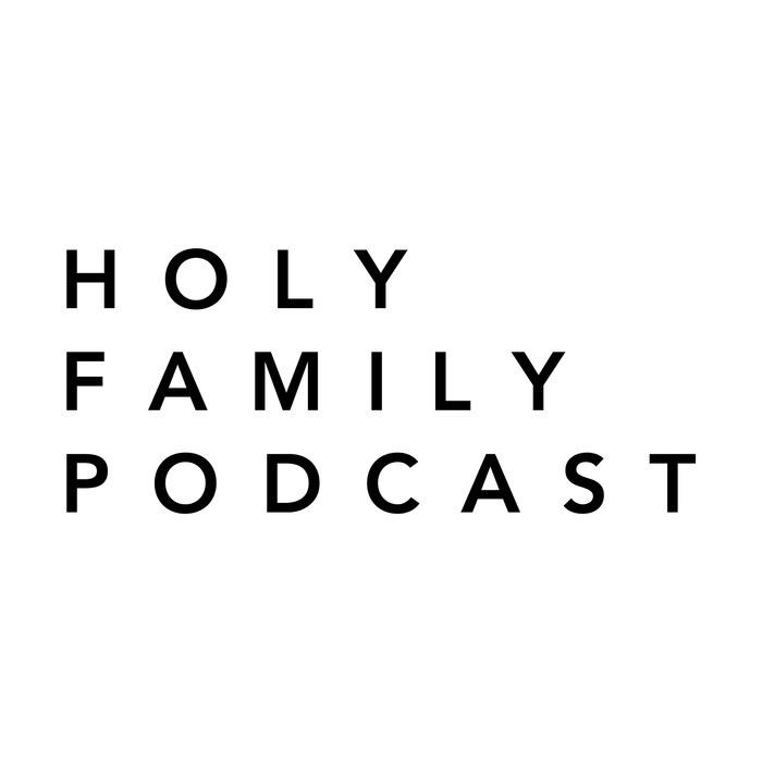 Holy Family Podcast