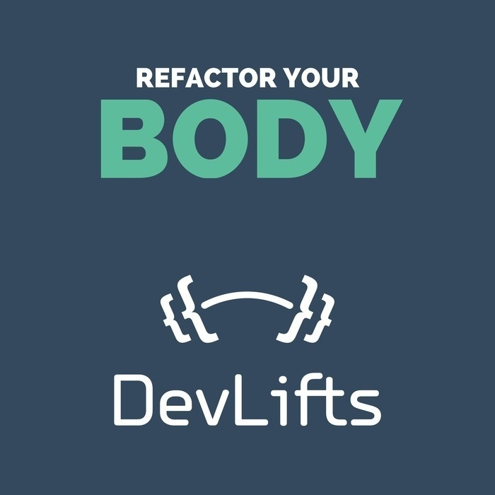 Refactor Your Body