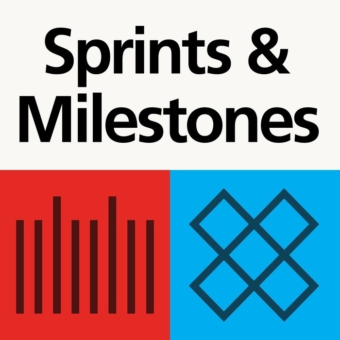 Sprints & Milestones