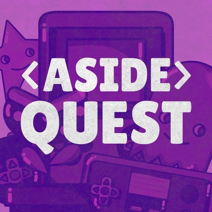 ❬ASIDE❭ QUEST