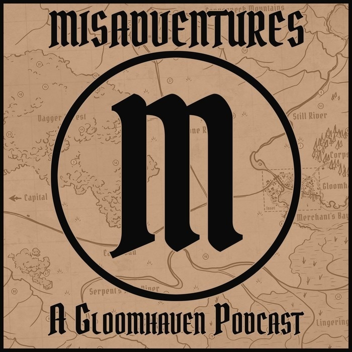 Misadventures - A Gloomhaven Podcast