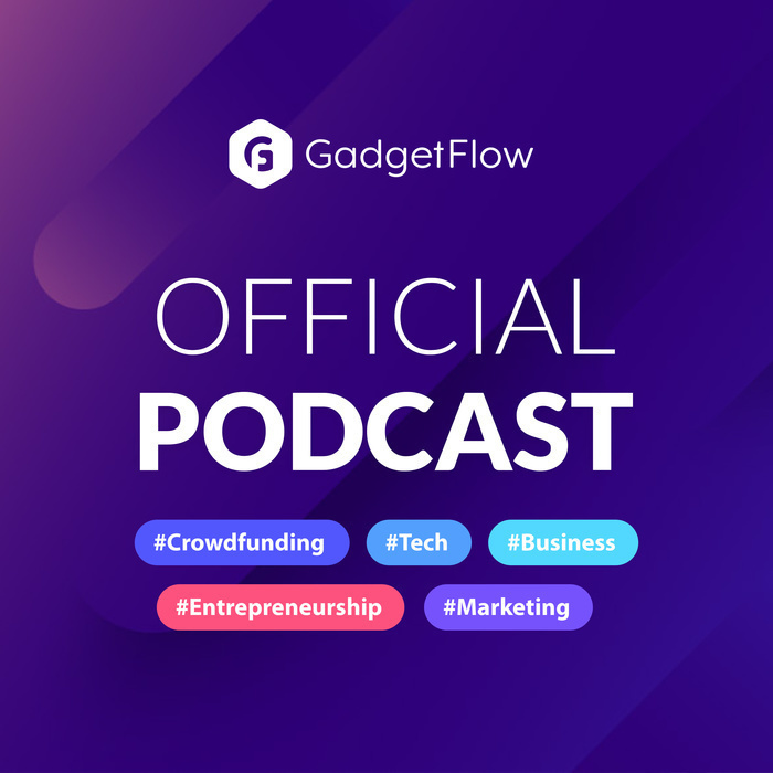 Official Gadget Flow Podcast - Subscribe Today