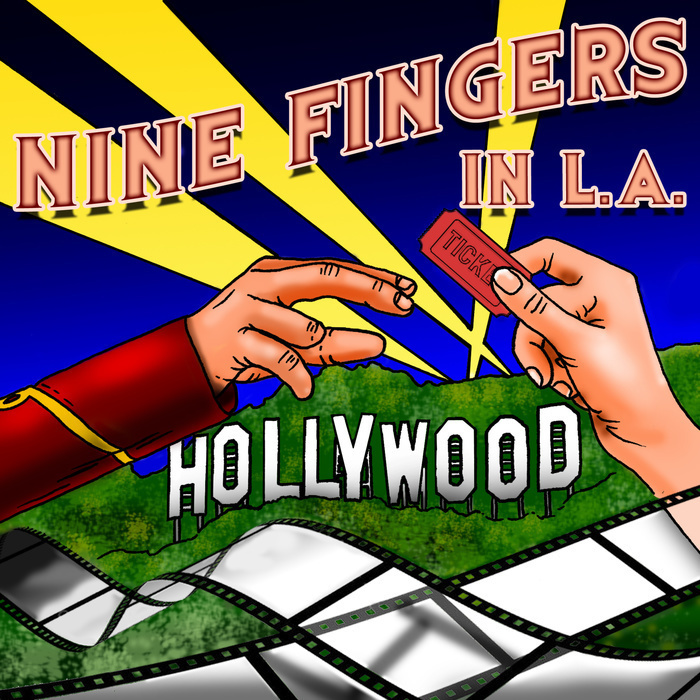 Nine Fingers in LA