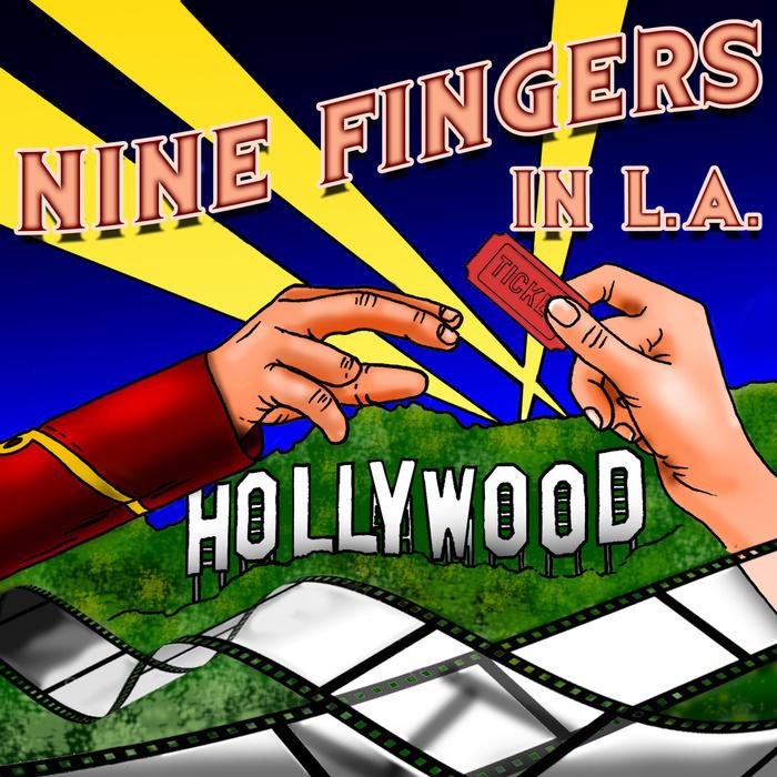 Nine Fingers in LA
